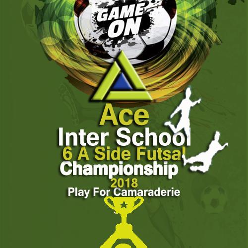 """Ace Inter School Futsal Competition-2018"""